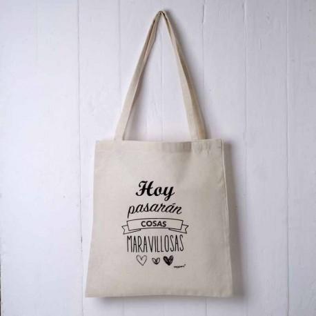 Bolsa con 2 asas en algodón y mensaje. Hoy pasarán cosas maravillosas